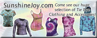 They have much more than tie dyes! They have gifts, Buddha statues, Grateful Dead merch and more